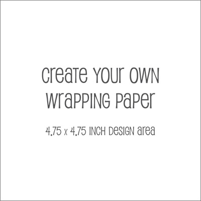 Create Your Own Wrapping Paper 4.75 inch