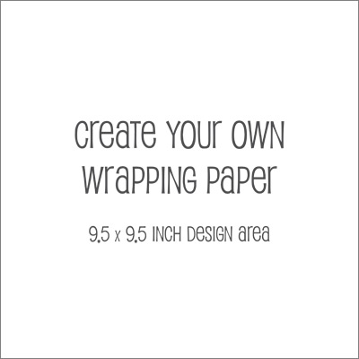 Create Your Own Wrapping Paper 9.5 inch